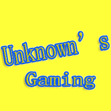 The Unknown's Gaming